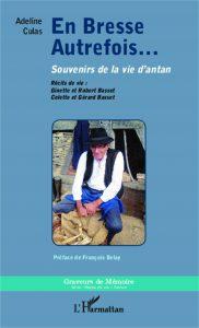 Ouvrage En Bresse autrefois - Adeline Guillemaut